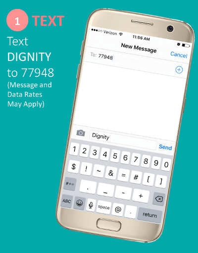 Text DIGNITY to 77948