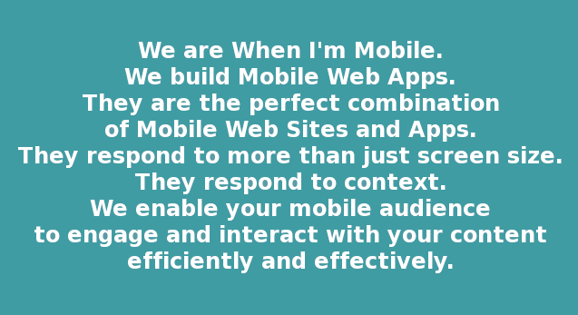 We Are When I'm Mobile